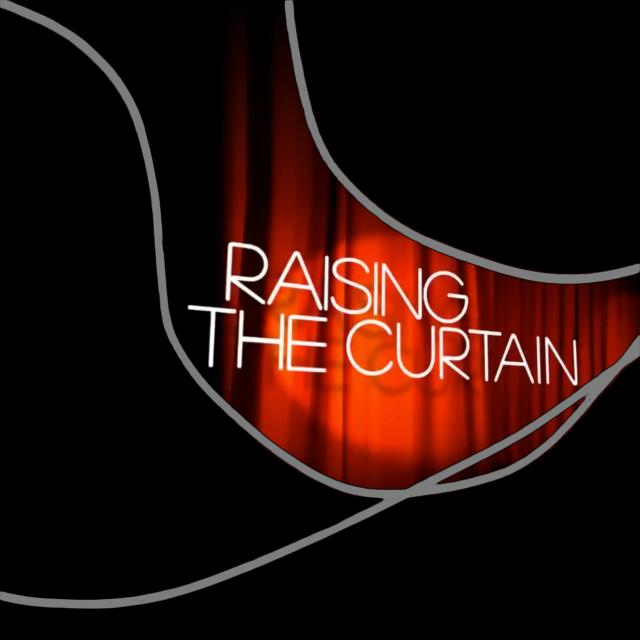 raising the curtain